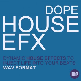 Dope House FX