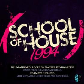 School of House 1994